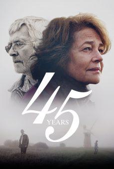 مشاهدة وتحميل فلم 45 Years 45 عام اونلاين