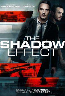مشاهدة وتحميل فلم The Shadow Effect تأثير الظل اونلاين
