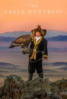 مشاهدة وتحميل فلم The Eagle Huntress صائدة النسور اونلاين