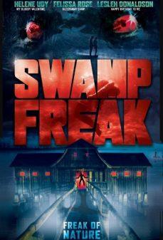 مشاهدة وتحميل فلم Swamp Freak  اونلاين
