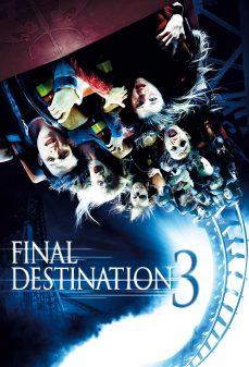 مشاهدة وتحميل فلم Final Destination 3 الوجهة الأخيرة 3 اونلاين