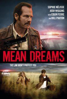 مشاهدة وتحميل فلم Mean Dreams أحلام لئيمة اونلاين