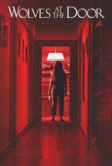 مشاهدة وتحميل فلم Wolves at the Door ذئاب على الباب اونلاين