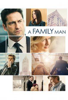 مشاهدة وتحميل فلم A Family Man رجل عائلي اونلاين