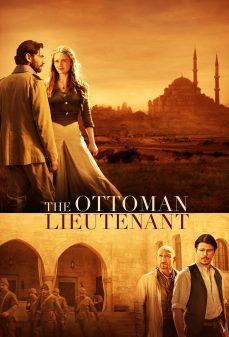 مشاهدة وتحميل فلم The Ottoman Lieutenant المُلازم العثماني اونلاين