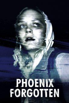 مشاهدة وتحميل فلم Phoenix Forgotten فينيكس المنسيّة اونلاين