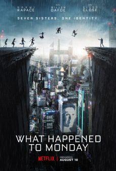 مشاهدة وتحميل فلم What Happened to Monday ما الذي جرى ليوم الإثنين اونلاين