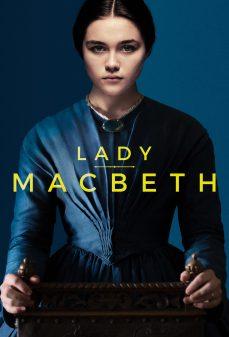 مشاهدة وتحميل فلم Lady Macbeth السيدة ماكبث اونلاين