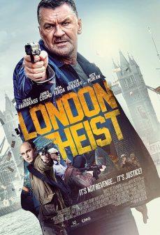 مشاهدة وتحميل فلم London Heist سطو في لندن اونلاين