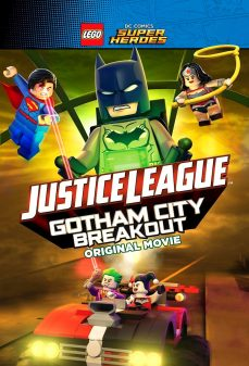 مشاهدة وتحميل فلم LEGO DC Comics Super Heroes: Justice League – Gotham City Breakout  اونلاين