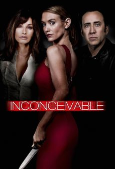 مشاهدة وتحميل فلم Inconceivable غير قابل للتصديق اونلاين