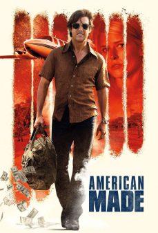 مشاهدة وتحميل فلم American Made صناعة أمريكية اونلاين