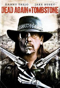 مشاهدة وتحميل فلم Dead Again in Tombstone ميت في مقبرة اونلاين
