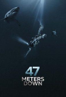 مشاهدة وتحميل فلم 47 Meters Down 47 متر لأسفل اونلاين