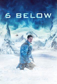 مشاهدة وتحميل فلم 6 Below: Miracle on the Mountain 6 درجات لأسفل: معجزة على الجبل اونلاين