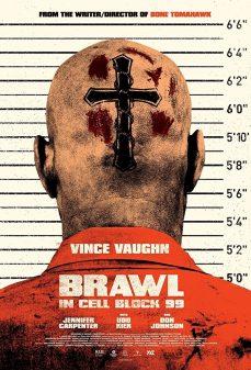 مشاهدة وتحميل فلم Brawl in Cell Block 99 عِراك في الخلية 99 اونلاين