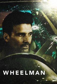 مشاهدة وتحميل فلم Wheelman سائق السيارة اونلاين