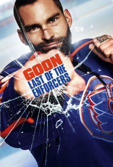 مشاهدة وتحميل فلم Goon: Last of the Enforcers الأبله: آخر المنفذون اونلاين