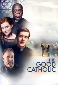 مشاهدة وتحميل فلم The Good Catholic  اونلاين