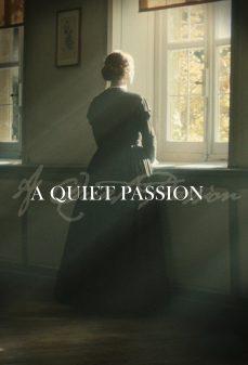مشاهدة وتحميل فلم A Quiet Passion عشق هادئ اونلاين