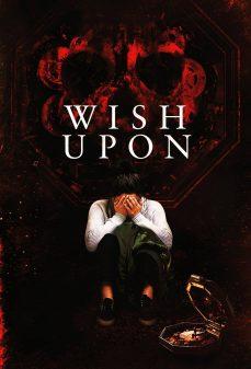 مشاهدة وتحميل فلم Wish Upon ما تتمناه اونلاين