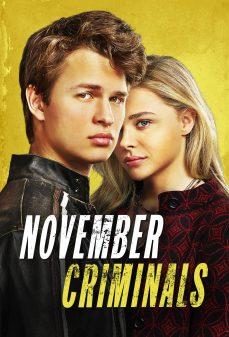 مشاهدة وتحميل فلم November Criminals مجرمون نوفمبر اونلاين