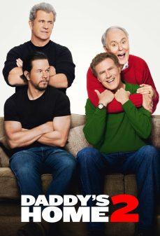 مشاهدة وتحميل فلم Daddy's Home 2 منزل أبي 2 اونلاين