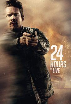 مشاهدة وتحميل فلم 24 Hours to Live أربع وعشرون ساعة للعيش اونلاين