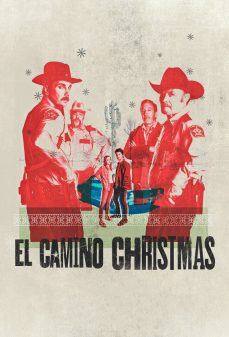 مشاهدة وتحميل فلم El Camino Christmas  اونلاين