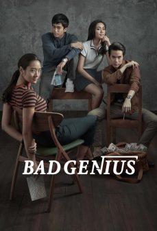 مشاهدة وتحميل فلم Bad Genius  اونلاين