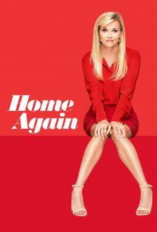 مشاهدة وتحميل فلم Home Again الوطن مرة أخرى اونلاين