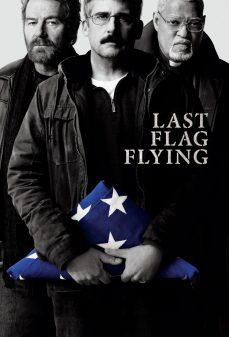 مشاهدة وتحميل فلم Last Flag Flying آخر علم طائر اونلاين