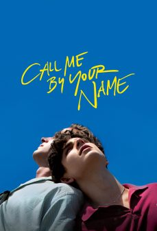مشاهدة وتحميل فلم Call Me by Your Name نادِني بإسمك اونلاين