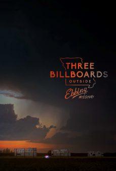 مشاهدة وتحميل فلم Three Billboards Outside Ebbing, Missouri ثلاث لوحات إعلانية خارج إبينج، ميسوري اونلاين