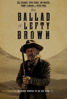 مشاهدة وتحميل فلم The Ballad of Lefty Brown  اونلاين