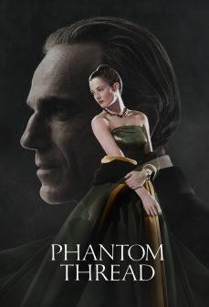 مشاهدة وتحميل فلم Phantom Thread الخيط الوهمي اونلاين