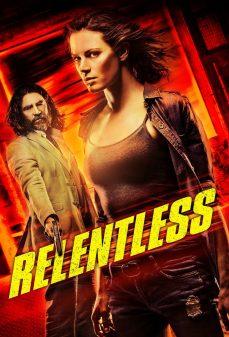 مشاهدة وتحميل فلم Relentless  اونلاين