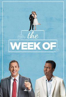 مشاهدة وتحميل فلم The Week Of اسبوع الـ..... اونلاين