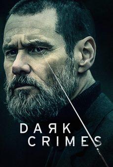 مشاهدة وتحميل فلم Dark Crimes جرائم مظلمة اونلاين
