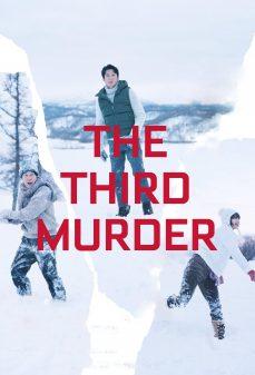 مشاهدة وتحميل فلم The Third Murder القتل الثالث اونلاين