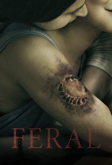 مشاهدة وتحميل فلم Feral وحشيّ اونلاين