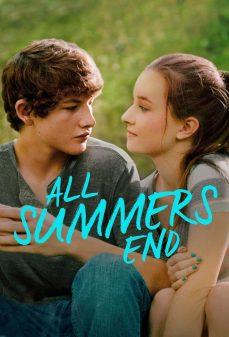 مشاهدة وتحميل فلم All Summers End انتهاء الصيف اونلاين