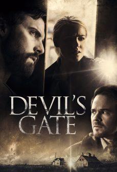 مشاهدة وتحميل فلم Devils Gate بوابة الشياطين اونلاين