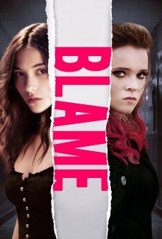مشاهدة وتحميل فلم Blame لوم اونلاين