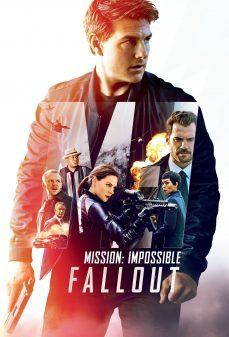 مشاهدة وتحميل فلم Mission: Impossible – Fallout المهمة المستحيلة: انحدار اونلاين