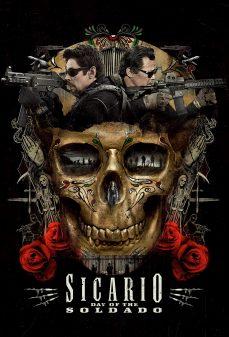 مشاهدة وتحميل فلم Sicario: Day of the Soldado قاتل محترف: يوم الجندي اونلاين