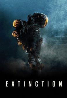مشاهدة وتحميل فلم Extinction  اونلاين