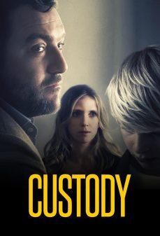 مشاهدة وتحميل فلم Custody وصاية اونلاين