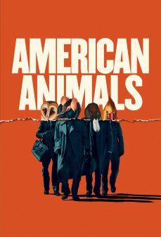 مشاهدة وتحميل فلم American Animals الحيوانات الأمريكية اونلاين