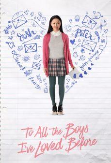 مشاهدة وتحميل فلم To All the Boys I've Loved Before  اونلاين